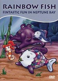 Rainbow Fish - Fintastic Fun in Neptune Bay