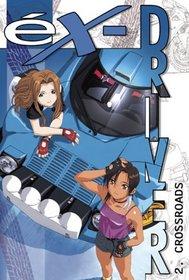Ex-Driver - Crossroads (Vol. 2)