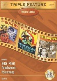 Western Classics Triple Feature, Vol. 5 (Judge Priest / Tumbleweeds / Yellowstone)