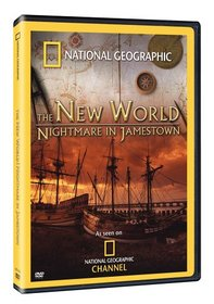 National Geographic - The New World: Nightmare in Jamestown