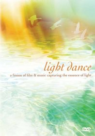 Light Dance: A Fusion of Film & Music Capturing the Essence of Light