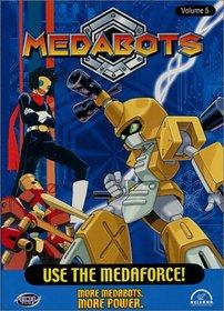 Medabots - Use the Medaforce (Vol. 5)