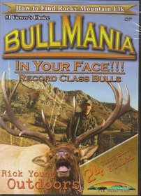 Bull Mania ~ in Your Face ~ Elk Hunting DVD