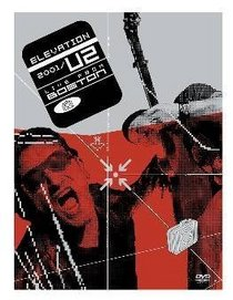 Elevation Tour 2001: U2 Live from Boston