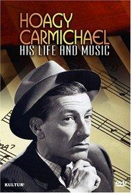 Hoagy Carmichael - His Life and Music
