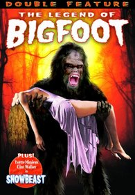 The Legend of Bigfoot/Snowbeast