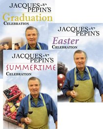 Jacques Pepin's Spring/Summer Celebrations Set