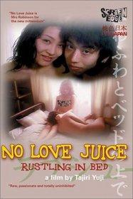 No Love Juice