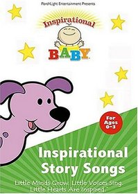 Inspirational Baby / Story Songs