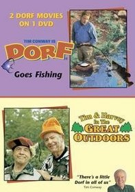 Dorf Goes Fishing/Tim and Harvey in the Great Outdoors