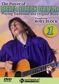The Power of Delta Blues Guitar#1-Playing Traditional and Original Blues