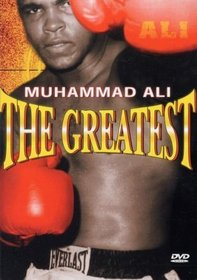 Muhammad Ali & Fighters: The Greatest
