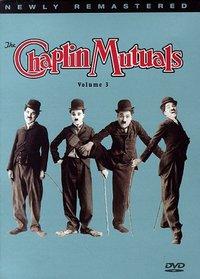 The Chaplin Mutuals, Vol. 3