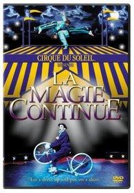 Cirque du Soleil - La Magie Continue