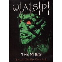 W.A.S.P. - The Sting: Live at the Key Club LA