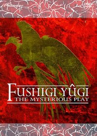 Fushigi Yugi - The Mysterious Play:  Box Set 1 - Suzaku (ep. 1-26)