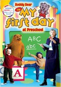 Buddy Bear in My First Day at Preschool