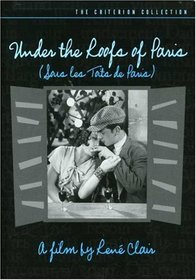 Under the Roofs of Paris - Criterion Collection