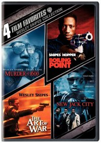 Wesley Snipes Collection: 4 Film Favorites (Murder at 1600 / Boiling Point / The Art of War / New Jack City)