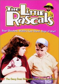 The Little Rascals - Bear Shooters / Waldo's Last Stand / Dogs of War!