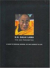 The H. H. Dalai Lama: The Six Paramitas