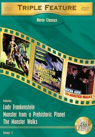 Horror Classics Triple Feature, Vol. 11 (Lady Frankenstein / The Monster Walks / Monster from a Prehistoric Planet)