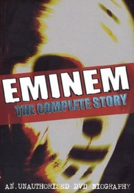 Eminem: The Complete Story