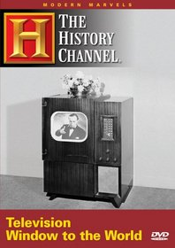 Modern Marvels - Television: Window to the World (History Channel) (A&E DVD Archives)