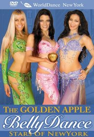 The Golden Apple: Bellydance Stars of New York (belly dance performances)