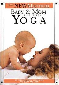 The New Method: Baby and Mom: Postnatal Yoga