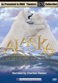 Alaska: Spirit of the Wild