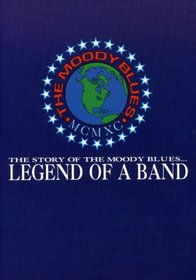 Legend of a Band - The Story of the Moody Blues
