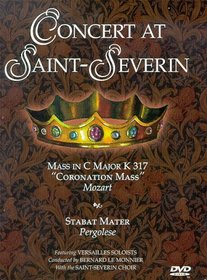 Concert at Saint-Severin - Mozart Mass in C Major / Pergolesi Stabat Mater
