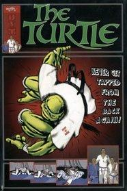 """The Turtle Guard """"Vever Get Tapped from the Bottom Again"""" (Brazilian Jiu Jitsu)"""