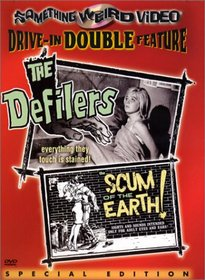 The Defilers/The Scum of the Earth