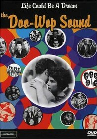 Life Could Be a Dream - The Doo Wop Sound