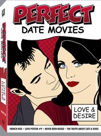 Perfect Date Movies Vol. 2 - Love & Desire (Never Been Kissed / The Truth About Cats and Dogs / Love Potion #9 / French Kiss)