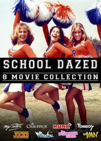 School Dazed (My Tutor / My Chauffeur / Hunk / Tomboy / Jocks / Weekend Pass / Pom Pom Girls / The Van)