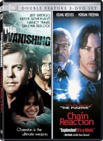 Chain Reaction / The Vanishing