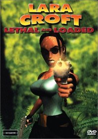 Lara Croft - Lethal and Loaded