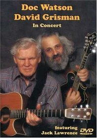 Doc Watson and David Grisman - In Concert