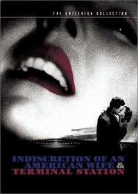 Indiscretion of an American Wife/Terminal Station - Criterion Collection