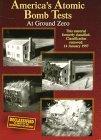 America's Atomic Bomb Tests #3: At Ground Zero