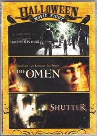 The Happening / The Omen / Shutter (Halloween Movie Night)