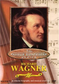 Famous Composers - Richard Wagner
