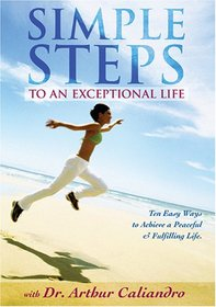 Simple Steps to an Exceptional Life