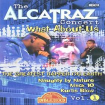 Alcatraz Concert 1: What About Us (W/CD)