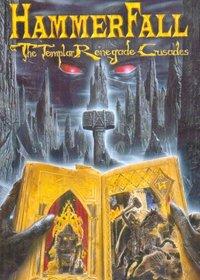 HammerFall: The Templar Renegade Crusades