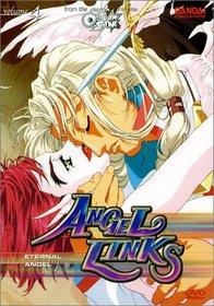 Angel Links - Eternal Angel (Vol. 4)