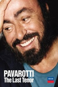 Pavarotti - The Last Tenor